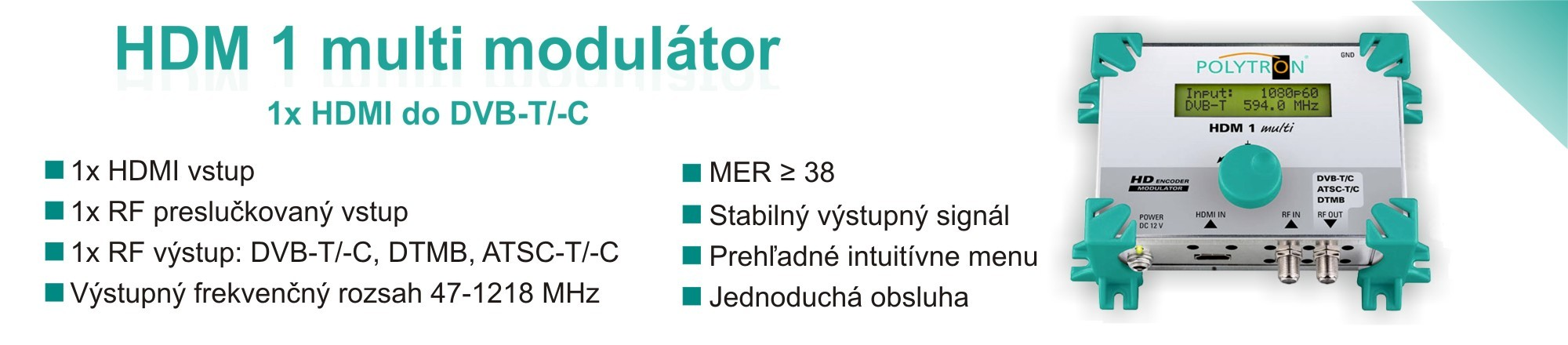 Modulátor HDM 1 multi